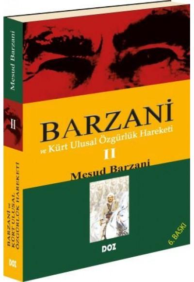 Barzani ve Kürt Ulusal Özgürlük Hareketi 2