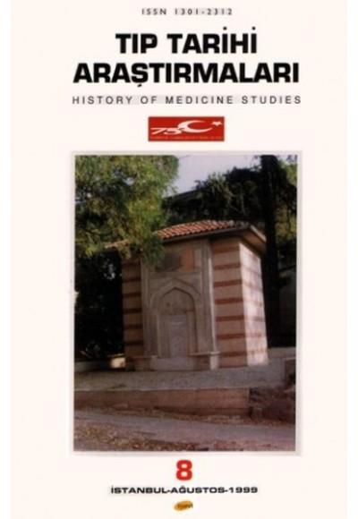 Tıp Tarihi Araştırmaları 8