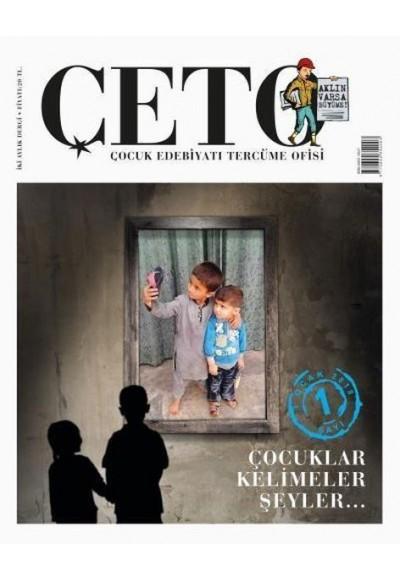 Çeto Çocuk Edebiyatı Tercüme Ofisi Dergisi Sayı 1