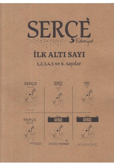Serçe Edebiyat Dergisi İlk Altı Sayı