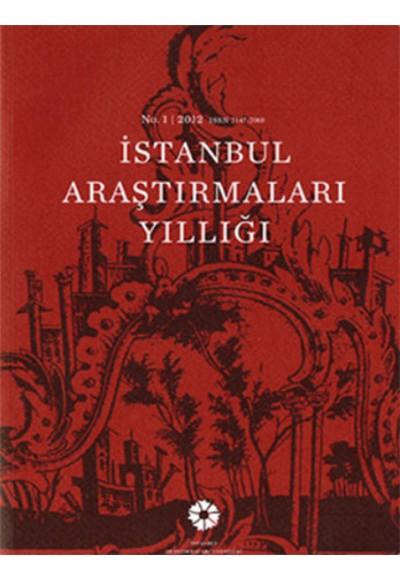 İstanbul Araştırmaları Yıllığı No.1 2012