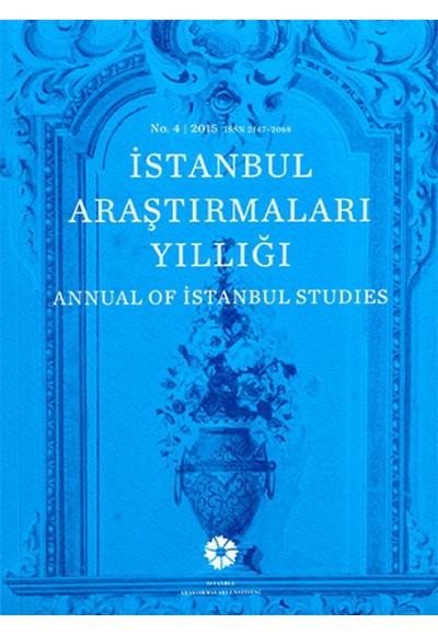 İstanbul Araştırmaları Yıllığı No.4 - 2015