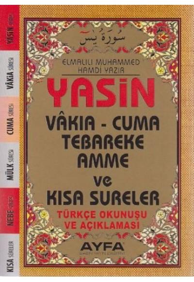 Yasin Kısa Sureler Türkçe Okunuşu ve Açıklaması Cep Boy Üçlü