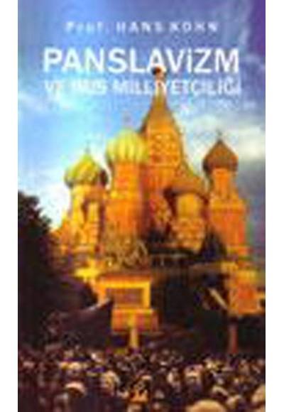 Panislavizm ve Rus Milliyetçiliği