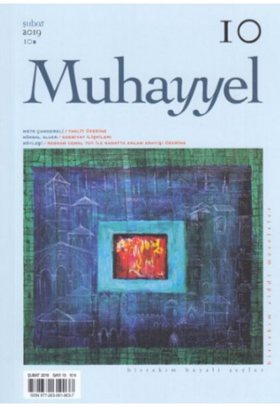 Muhayyel Dergi 10. Sayı Şubat 2019