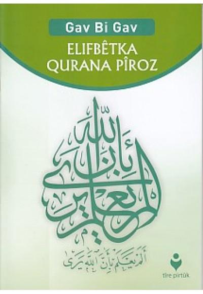 Gav Bi Gav - Elıfbetka Qurana Piroz (Kürtçe)