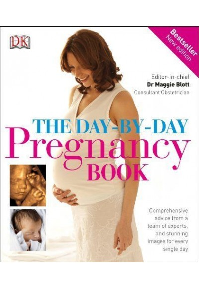 The Day-By-Day Pregnancy Book (Ciltli)