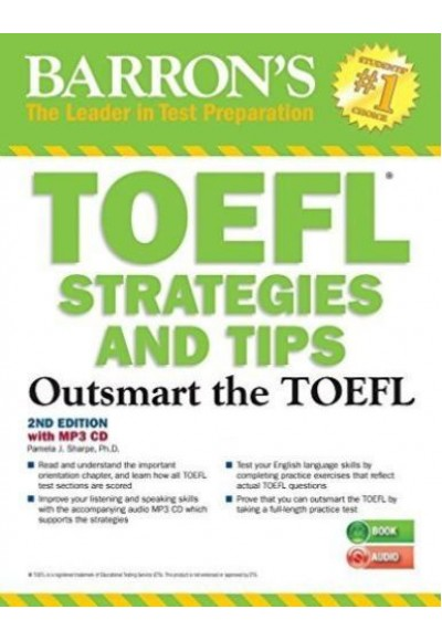 Barron's TOEFL Strategies and Tips Outsmart the TOEFL 2nd Edition with MP3 CD