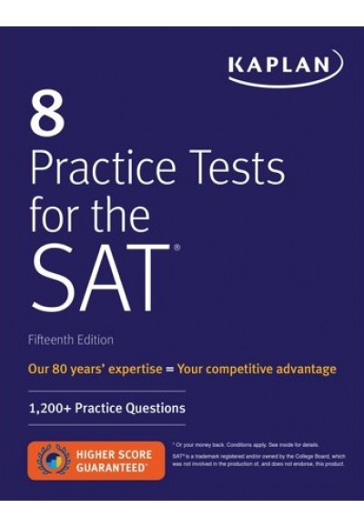 Kaplan 8 Practice Tests for the SAT 1,200 SAT Practice Questions
