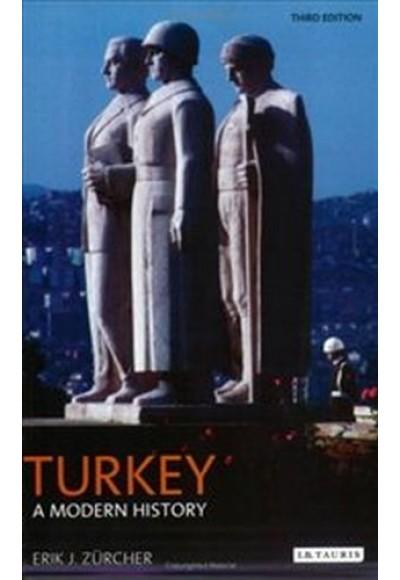 Turkey - A Modern History