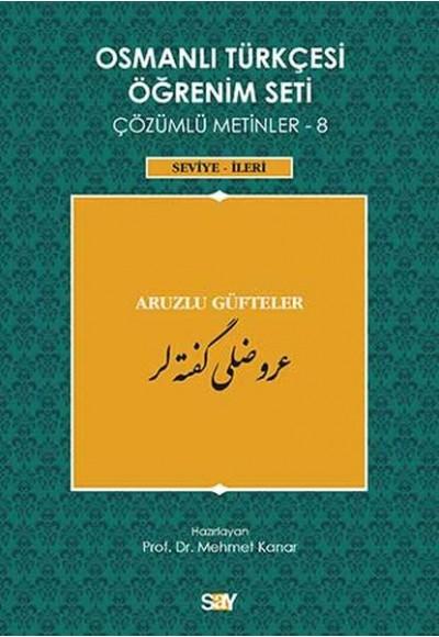 Osmanlı Türkçesi Öğrenim Seti Çözümlü Metinler 8 Seviye İleri