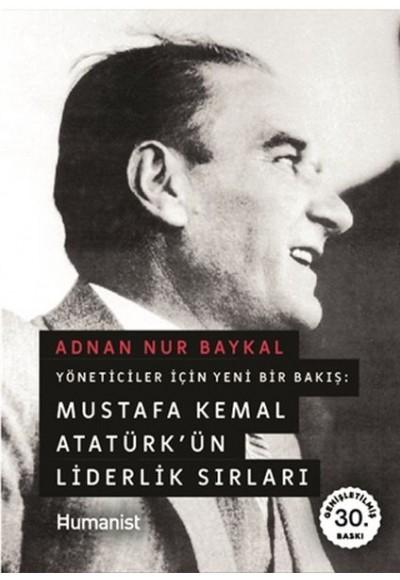 Mustafa Kemal Atatürkün Liderlik Sırları