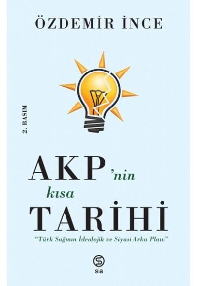 AKPnin Kısa Tarihi Türk Sağının İdeolojik ve Siyasi Arka Planı