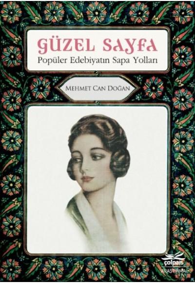 Güzel Sayfa Popüler Edebiyatın Sapa Yolları