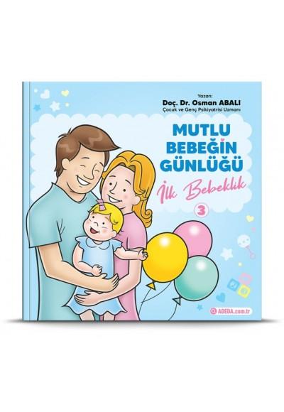 Mutlu Bebeğin Günlüğü İlk Bebeklik 3