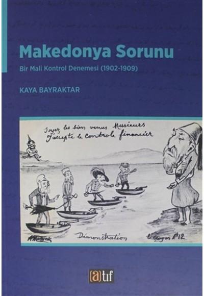 Makedonya Sorunu Bir Mali Kontrol Denemesi 1902 1909