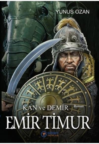 Emir Timur - Kan ve Demir