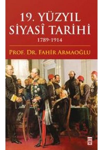 19. Yüzyıl Siyasi Tarihi 1789-1914 (Ciltli)