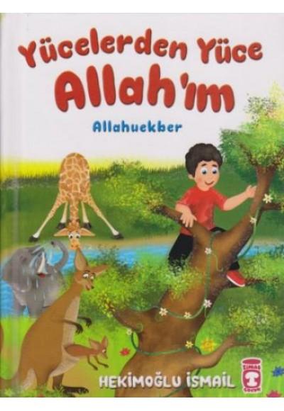 Yücelerden Yüce Allah'ım (Ciltli)
