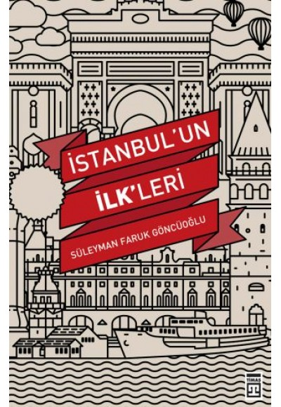 İstanbul'un İlkleri