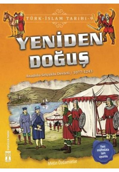Yeniden Doğuş - Türk İslam Tarihi 9