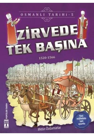 Zirvede Tek Başına Osmanlı Tarihi 5