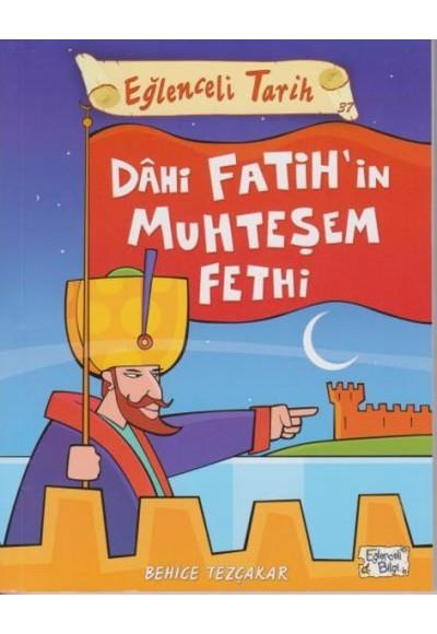 Eğlenceli Tarih - Dahi Fatihin Muhteşem Fethi