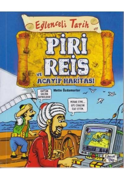 Eğlenceli Tarih 49 Piri Reis ve Acayip Haritası
