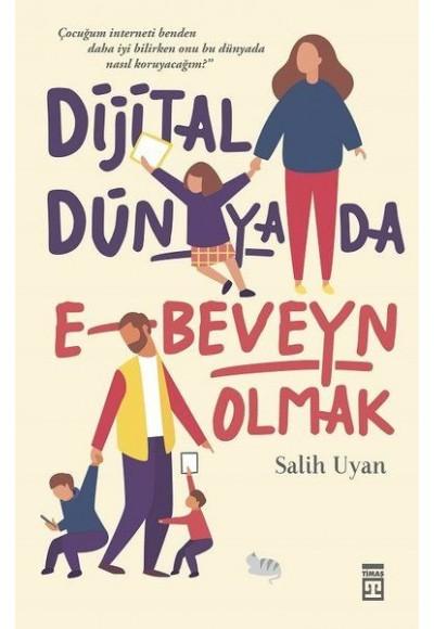 Dijital Dünyada E Beveyn Olmak