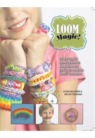 Loom Magic