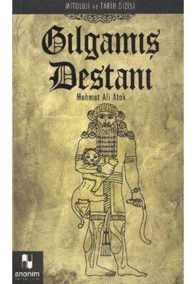 Gılgamış Destanı Mitoloji ve Tarih Dizisi