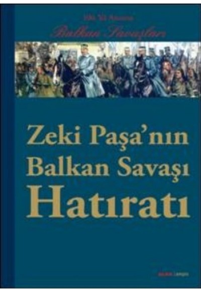 Zeki Paşa'nın Balkan Hatıratı