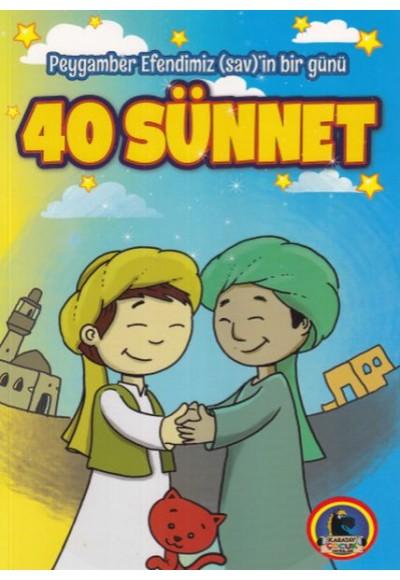 Peygamber Efendimiz Sav in Bir Günü 40 Sünnet