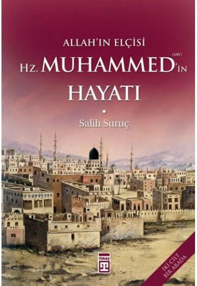 Allah'ın Elçisi Hz. Muhammed'in (S.A.V.) Hayatı - Ciltli