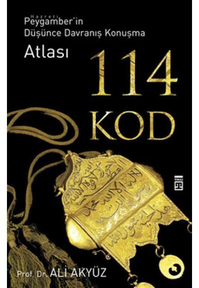 114 Kod - Hz. Peygamberin Düşünce Davranış Konuşma Atlası
