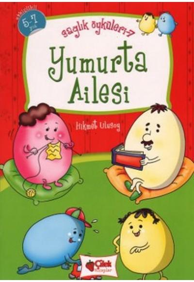 Yumurta Ailesi Sağlık Öyküleri 7