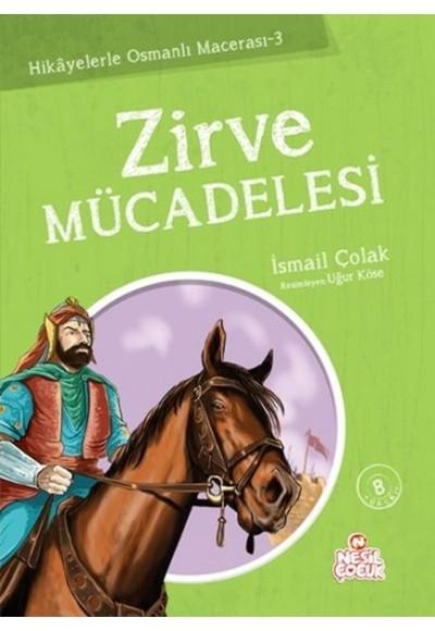 Zirve Mücadelesi / Hikayelerle Osmanlı Macerası 3