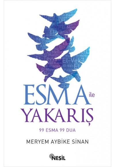 Esma ile Yakarış 99 Esma 99 Dua