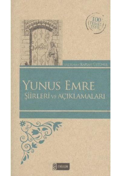 Yunus Emre Şiirleri ve Açıklamaları 100 Temel Eser