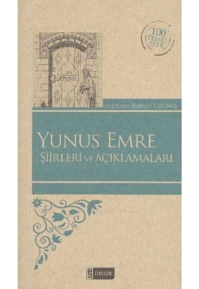 Yunus Emre Şiirleri ve Açıklamaları Kenar Boyalı 100 Temel Eser
