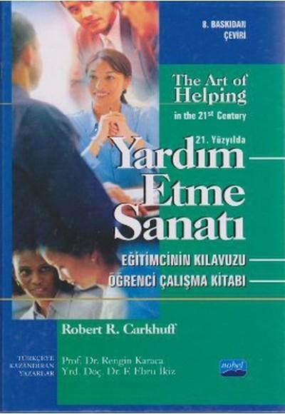 Yardım Etme Sanatı The Art of Helping in the 21st Century 3 Kitap Kutulu