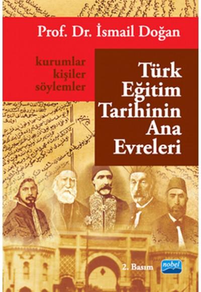 Türk Eğitim Tarihinin Ana Evreleri Kurumlar, Kişiler ve Söylemler