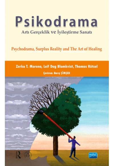 Psikodrama Artı Gerçeklik ve İyileştirme Sanatı