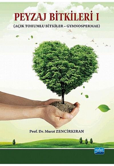 Peyzaj Bitkileri I Açık Tohumlu Bitkiler Gymnospermae