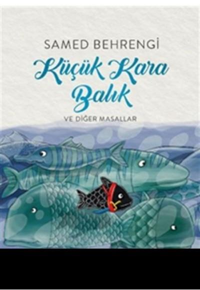 Küçük Kara Balık ve Diğer Masallar