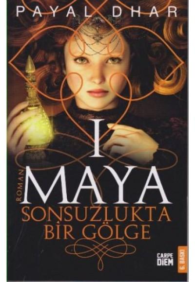 Maya 1 - Sonsuzlukta Bir Gölge