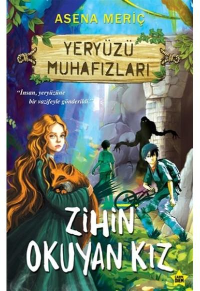 Zihin Okuyan Kız - Yeryüzü Muhafızları