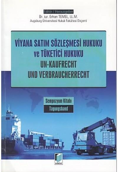 Viyana Satım Sözleşmesi Hukuku ve Tüketici Hukuku - Un-Kaufrecht und Verbraucherrecht