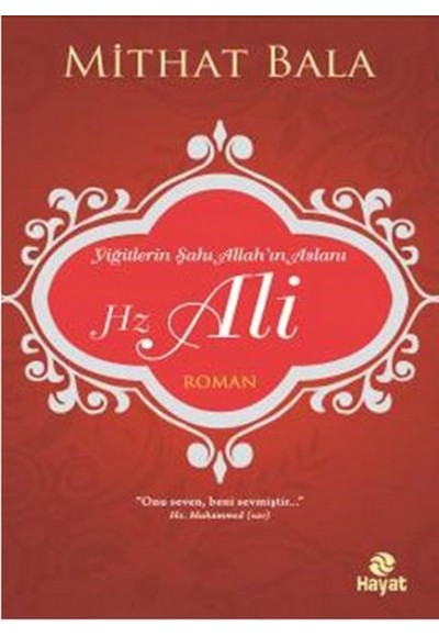 Yiğitlerin Şahı Allah'ın Aslanı Hz. Ali