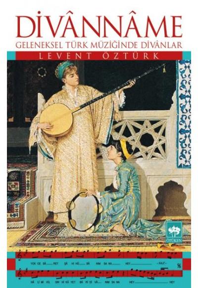 Divanname Geleneksel Türk Müziğinde Divanlar